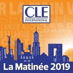 La Matinée CLE International 2019